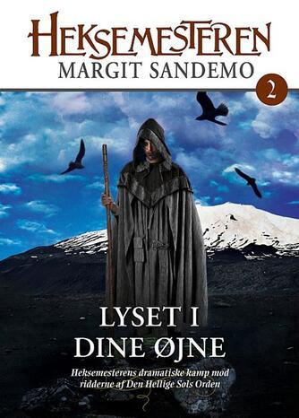 Margit Sandemo: Lyset i dine øjne