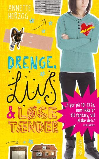 Annette Herzog: Drenge, lus & løse tænder