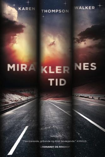 Karen Thompson Walker: Miraklernes tid