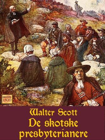 Walter Scott: De skotske presbyterianere