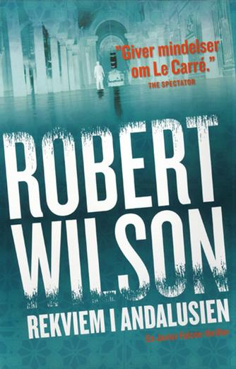 Robert Wilson (f. 1957): Rekviem i Andalusien