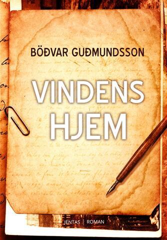 Böðvar Guðmundsson: Vindenes hjem
