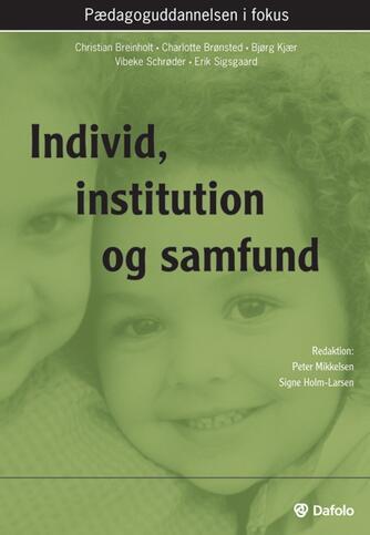 : Individ, institution og samfund