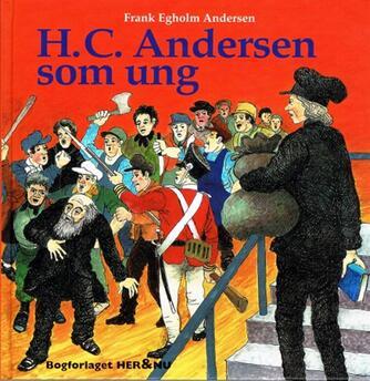 Frank Egholm Andersen: H.C. Andersen som ung