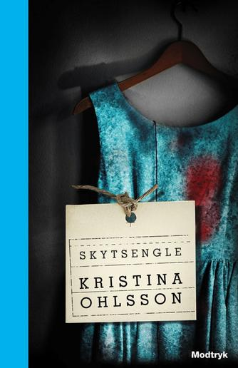 Kristina Ohlsson: Skytsengle