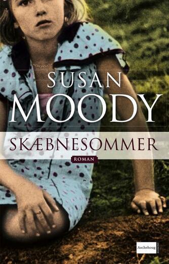 Susan Moody: Skæbnesommer
