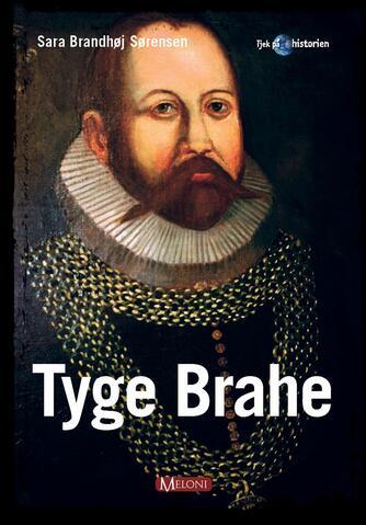 Sara Brandhøj Sørensen: Tyge Brahe