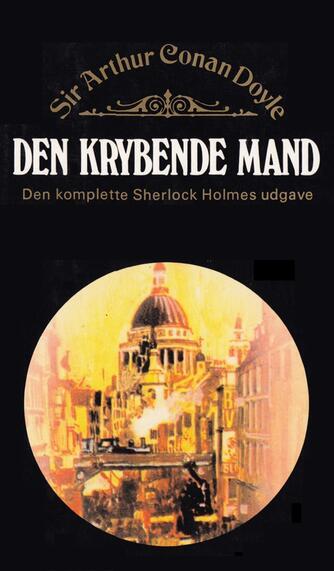 A. Conan Doyle: Den krybende mand