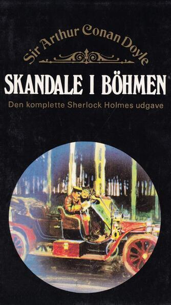 A. Conan Doyle: Skandale i Böhmen