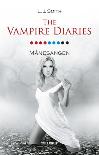 L. J. Smith: The vampire diaries. #9, Månesangen