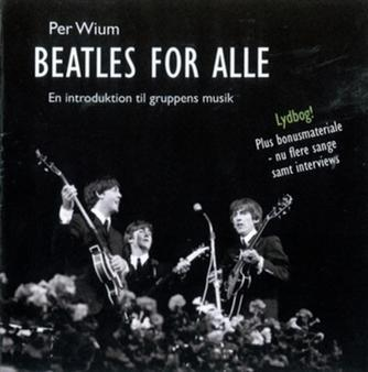 Per Wium: Beatles for alle