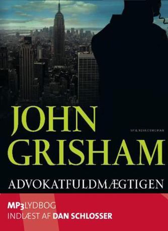 John Grisham: Advokatfuldmægtigen