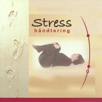 Mai-Britt Schwab: Stresshåndtering