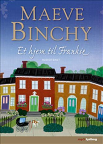 Maeve Binchy: Et hjem til Frankie