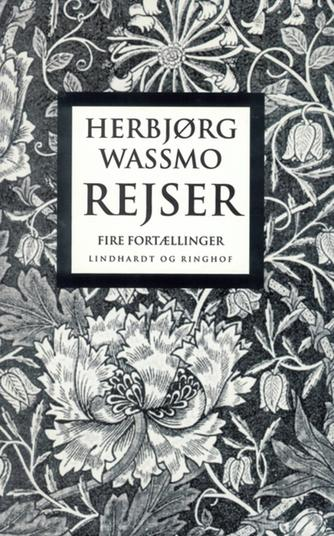 Herbjørg Wassmo: Rejser