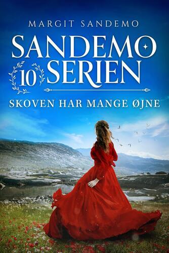 Margit Sandemo: Skoven har mange øjne