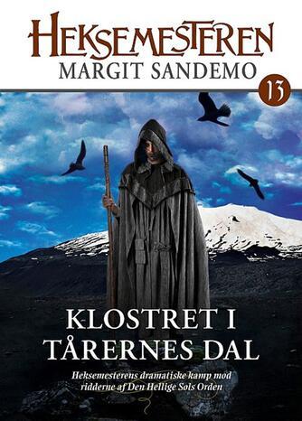 Margit Sandemo: Klostret i Tårernes Dal