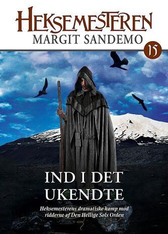 Margit Sandemo: Ind i det ukendte