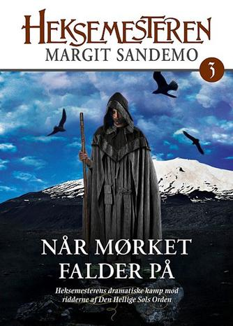 Margit Sandemo: Når mørket falder på