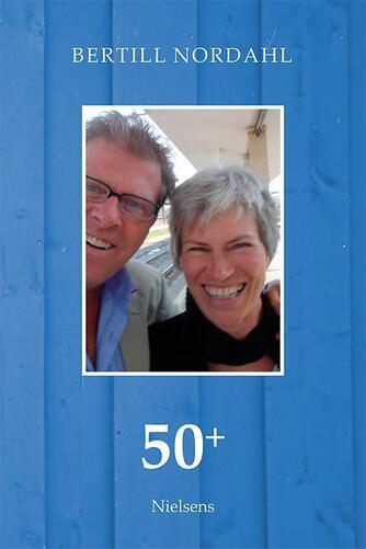 Bertill Nordahl: 50+