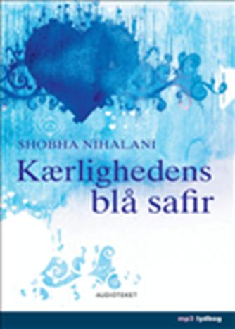 Shobha Nihalani: Kærlighedens blå safir