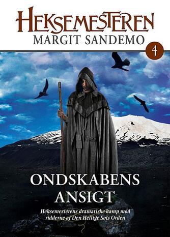 Margit Sandemo: Ondskabens ansigt