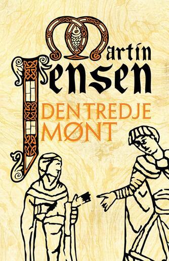 Martin Jensen (f. 1946): Den tredje mønt