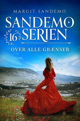 Margit Sandemo: Over alle grænser