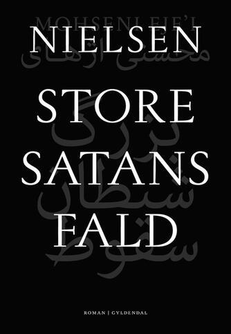 Nielsen: Store satans fald : roman