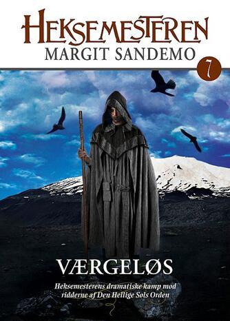 Margit Sandemo: Værgeløs (Heksemesteren)