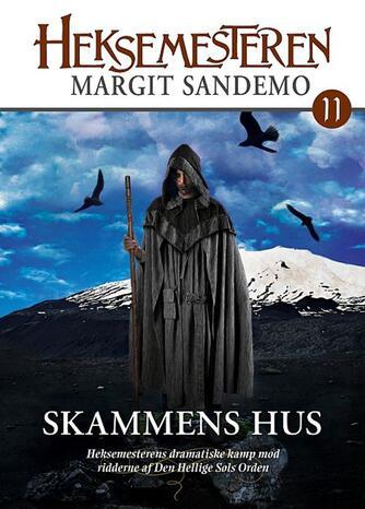 Margit Sandemo: Skammens hus
