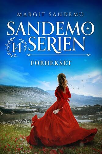 Margit Sandemo: Forhekset