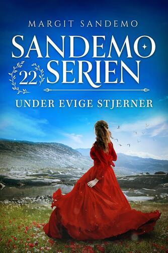 Margit Sandemo: Under evige stjerner