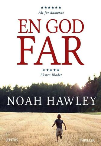 Noah Hawley: En god far