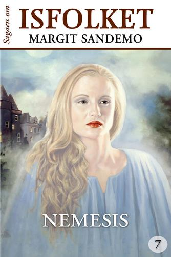 Margit Sandemo: Nemesis