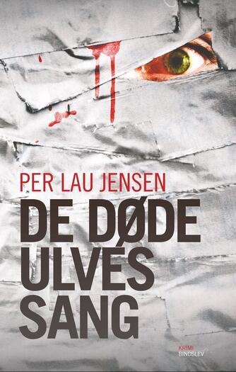 Per Lau Jensen: De døde ulves sang