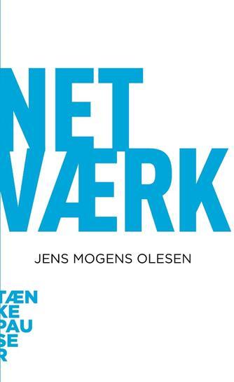 Jens Mogens Olesen (f. 1949): Netværk