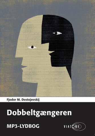 F. M. Dostojevskij: Dobbeltgængeren