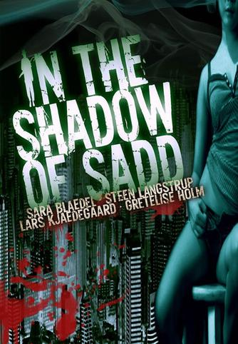 Sara Blædel: In the shadow of Sadd