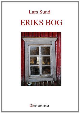 Lars Sund: Eriks bog