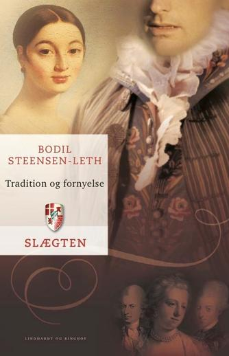 Bodil Steensen-Leth: Tradition og fornyelse