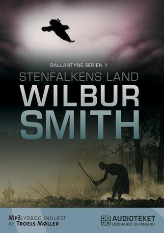 Wilbur A. Smith: Stenfalkens land