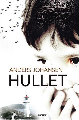 Anders Johansen (f. 1953): Hullet