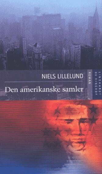 Niels Lillelund (f. 1965): Den amerikanske samler
