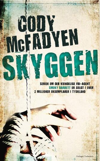 Cody McFadyen: Skyggen