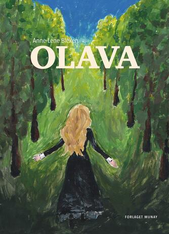 Anne-Lene Bleken: Olava
