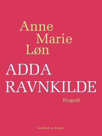 Anne Marie Løn: Adda Ravnkilde