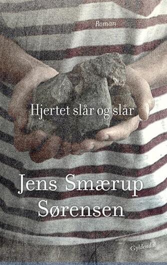 Jens Smærup Sørensen: Hjertet slår og slår