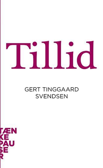 Gert Tinggaard Svendsen: Tillid