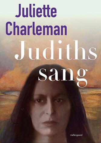 Juliette Charleman: Judiths sang